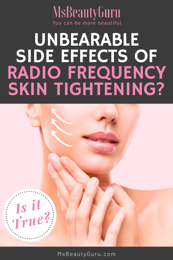 Side Effects of RF Skin Tightening